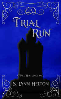 Trial Run (Wild Heritance) - Published on Feb, 2020