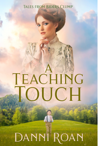 A Teaching Touch: Tales From Biders Clump: Book Four