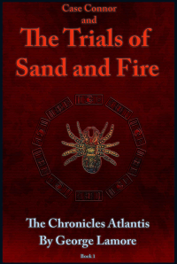 Case Connor and The Trials of Sand and Fire - Published on Mar, 2020