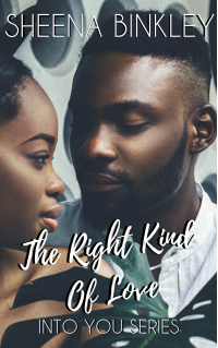 The Right Kind Of Love (Into You  Book #3) - Published on Apr, 2020
