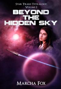 Beyond the Hidden Sky - Published on Jul, 2012