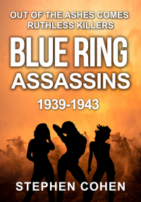 Blue Ring Assassins: Out of the ashes comes ruthless killers - Published on Feb, 2020