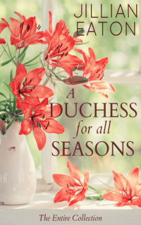 A Duchess for All Seasons: The Collection