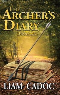 The Archer's Diary - Book One
