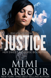 Justice (He Sweet Revenge Series Book 2) - Published on May, 2017
