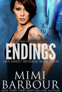 Endings (Her Sweet Revenge Series Book 4) - Published on Dec, 2017