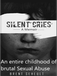 Silent Cries: A Memoir