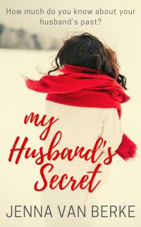 My Husband's Secret: A Single Parent Romance