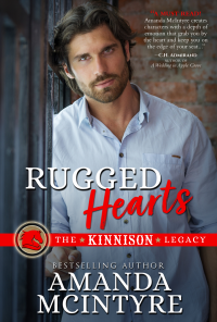 Rugged Hearts (The Kinnison Legacy Book 1) - Published on Jun, 2015