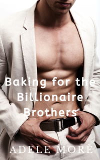 Baking for the Billionaire Brothers