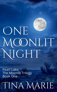 One Moonlit Night: Book 1 of Pearl Lake, The Moonlit Trilogy