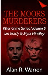 The Moors Murderers: Ian Brady and Myra Hindley Serial Killers - Published on Feb, 2019