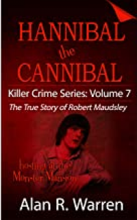 Hannibal the Cannibal: The True Story of Robert Maudsley - Published on Nov, 2019