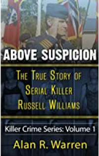 Above Suspicion: The True Story of Serial Killer Russell Williams - Published on Feb, 2017
