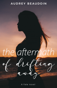 The Aftermath of Drifting Away: A Sweet Forbidden Romance (Fate Book 1) - Published on Jul, 2020