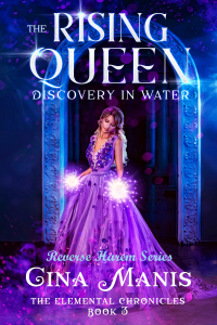 The Rising Queen Discovering Water (The Elemental Chronicles Book 3): Reverse Harem Fantasy Romance Series - Published on Apr, 2020