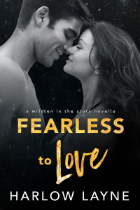 Fearless to Love (Written in the Stars Book 7)
