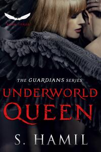 Underworld Queen: A Guardian Angel Romance (The Guardian Angel Series Book 3)