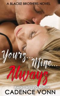 Yours...Mine...Always