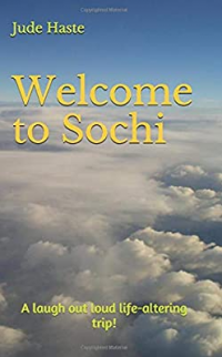 Welcome to Sochi: A laugh out loud life-altering trip!