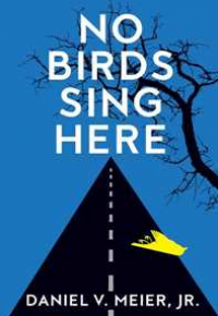 NO BIRDS SING HERE