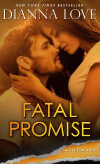 FATAL PROMISE: Slye Temp Book 6