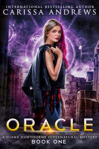 Oracle: A Diana Hawthorne Psychic Mystery Book - Published on Jun, 2018