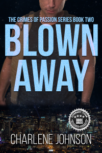 Blown Away (The Crimes of Passion Series Book 2)