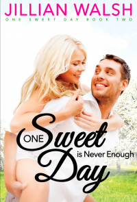 One Sweet Day is Never Enough: A Sweet Romance Novel Bk 2 - Published on Sep, 2020