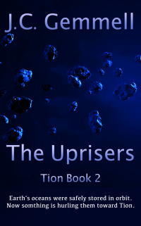 The Uprisers (Tion Book 2) - Published on Jan, 2021
