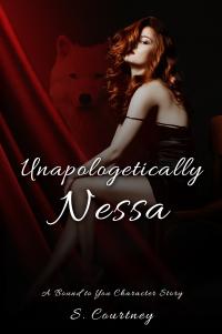 Unapologetically Nessa