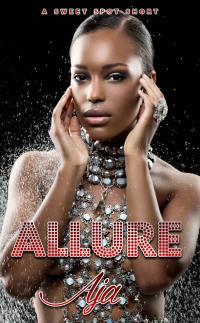Allure (Sweet Spot Shorts Book 2)