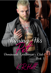Taming His Pet - Published on Oct, 2021