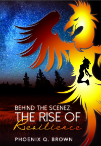 Behind The Scenez: The Rise of Resilience