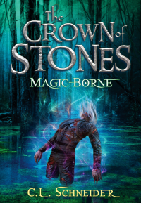 Magic-Borne (The Crown of Stones, #3) - Published on Feb, 2016