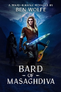 The Bard of Masaghdiva  (Wraith Riders Book 2) - Published on Apr, 2021