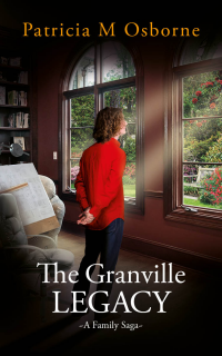 The Granville Legacy : A Family Saga - Published on Mar, 2021