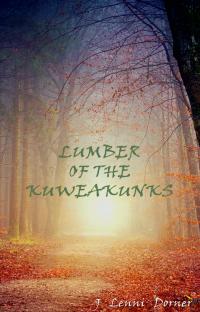 Lumber Of The Kuweakunks