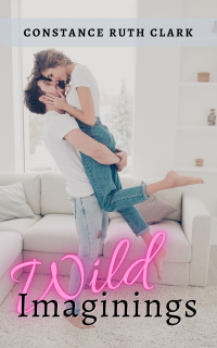 Wild Imaginings (Wild Romance Book 1) - Published on Apr, 2020
