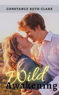 Wild Awakening (Book 2, Wild Romance Series) - Published on May, 2021