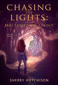 Mr. Sumptons Ghost: Grasshopper Joins CT Book 2 (Chasing the Lights)