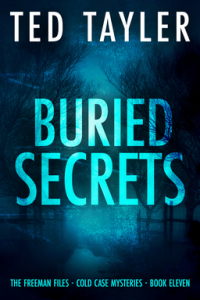 Buried Secrets - The Freeman Files: Book 11 - Published on Feb, 2021