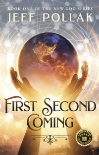 First Second Coming (The New God Series, Book 1) - Published on Aug, 2020