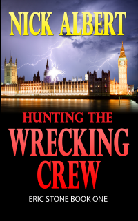 Hunting The Wrecking Crew: Eric Stone Book One