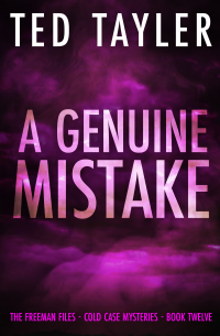A Genuine Mistake: The Freeman Files Series Book 12 - Published on Mar, 2021
