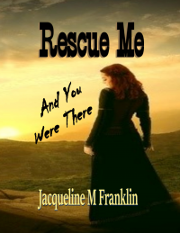 Rescue Me: And You Were There