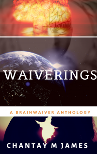Waiverings: A Brainwaiver Anthology