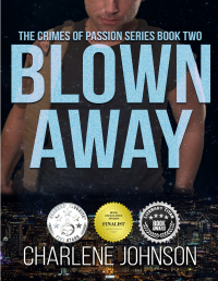 Blown Away (The Crimes of Passion Series Book 2) - Published on Jan, 2020