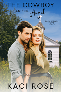 The Cowboy and His Angel: Small Town Preacher Romance (Rock Springs Texas Book 9) - Published on Sep, 2021