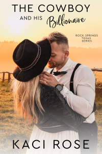 The Cowboy and His Billionaire - Published on Jan, 2022